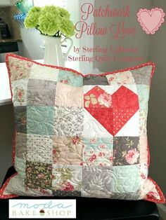 Sewing Pillows Patchwork Pillow Love by Moda Bake Shop - Patchwork Pillow, Quilted Pillow, Patchwork Heart, Heart Quilts, Small Quilts, Mini Quilts, Quilting Projects, Sewing Projects, Quilting Tips