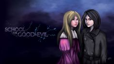 School for Good and Evil - Sophie and Agatha I love this series