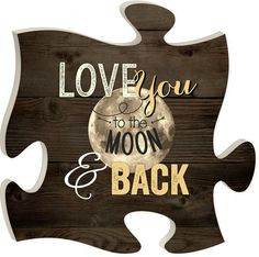 Puzzle piece wall art, x rustic home decor. Love you to the moon and back.Shop our store, and find more puzzle wall decor to integrate and create your own unique wall display. Love You To the Moon and Back, Puzzle Art Puzzle Frame, Puzzle Art, Puzzle Piece Crafts, Puzzle Pieces, Custom Street Signs, Panel Art, Wooden Puzzles, Wood Wall Art, Wall Signs