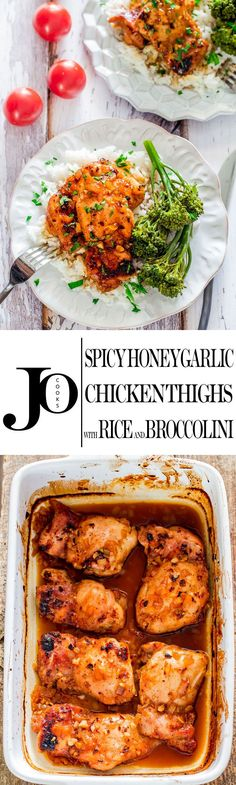 Spicy Honey Garlic Chicken Thighs with Rice and Broccolini - the combination of Sriracha sauce, honey and garlic is the perfect marinate for these boneless skinless chicken thighs. Served with rice and a side of broccolini for a healthy and delicious dinner.