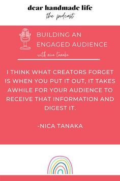 Nica Tanaka encourage us to focus on building an engaged audience through being yourself and stop putting so much weight on numbers. She found a community that roots for her and today she's here to share her secrets to help you build a special relationship with your audience too. Creative Business, Business Tips, Word Of Mouth, To Focus, Letting Go, Roots, The Creator, Numbers, Encouragement