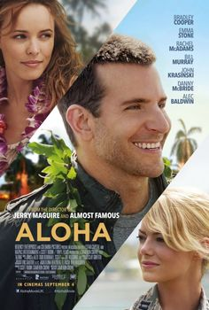 Aloha starring Rachel McAdams, Bradley Cooper and Emma Stone