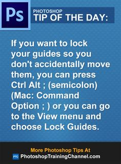 If you want to lock your guides so you don't accidentally move them, you can press Ctrl Alt (semicolon) (Mac: Command Option semicolon ) or you can go to the View menu and choose Lock Guides.