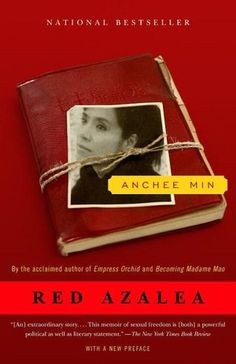 Red Azalea, Anchee Min