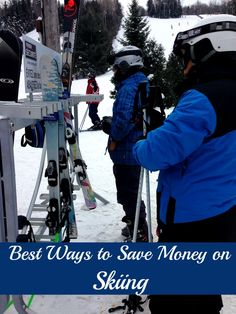 Save Money on Skiing: Tips to Hit the Slopes for Less - 'cause who doesn't want to save money?