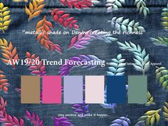 AW 2019/2020 Trend Forecasting for Women, Men, Intimates, Sport Apparel - metallic shade on Denim creating the richness. www.JudithNg.com