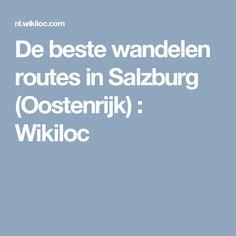 De beste wandelen routes in Salzburg (Oostenrijk) : Wikiloc