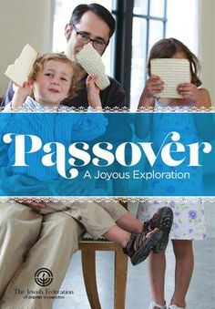 Passover: A Joyous Exploration A Passover supplement filled with interesting holiday facts, recipes, songs and thoughts for you to ponder. A great addition to any family's Passover.