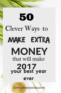 Want to make money online in 2017? Read the 50 clever and legitimate ways to make extra money online.