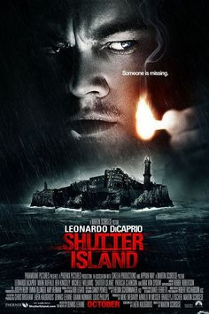 Shutter Island. Directed by Martin Scorsese.  With Leonardo DiCaprio, Emily Mortimer, Mark Ruffalo, Ben Kingsley. In 1954, U.S. Marshal Teddy Daniels is investigating the disappearance of a murderess who escaped from a hospital for the criminally insane and is presumed to be hiding near-by.