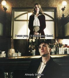 "Peaky Blinders - ""Already Broken"" Love the way his voice breaks when he says it..."
