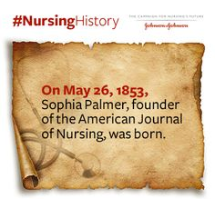 Time for some #NursingHistory! Sophia Palmer founded the influential @American Journal of Nursing and served as the editor-in-chief for 20 years. To read more about Palmer and other #nursing pioneers, check out the May 2015 issue of #NursingNotes. http://www.discovernursing.com/nursing-notes/2015-may-nurses-inspire-nurses-lead-nurses-care-%E2%80%93-and-nurses-heal#.VWdyNM9Viko