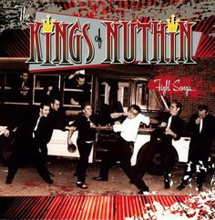 The Kings of Nuthin' - Fight Songs... (2002)    Incontournable !!!
