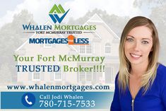 Thinking about buying your first home in the Fort McMurray area and not sure where to start... Contact Jodi Whalen, Your Fort McMurray Local and Trusted mortgage broker