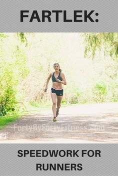 Fartlek: Speedwork for Runners  Increase your speed & endurance by incorporating Fartlek runs into your training plan.  Photo Credit: Campbell Media Productions:
