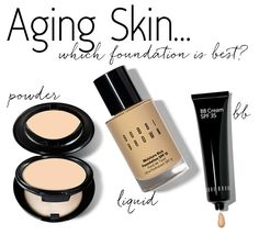 What Kind of Foundation For Aging Skin?