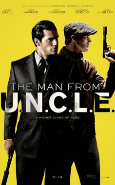 THE MAN FROM U.N.C.L.E. (2015): In the early 1960s, CIA agent Napoleon Solo and KGB operative Illya Kuryakin participate in a joint mission against a mysterious criminal organization, which is working to proliferate nuclear weapons.
