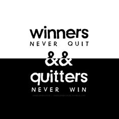 Are you a winner or a quitter?