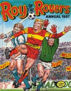 The Roy of the Rovers Annual Collection 1987 Retro Football, My Childhood Memories, Comic Covers, Ephemera, My Books, Nostalgia, Soccer, Vintage Books, Comics
