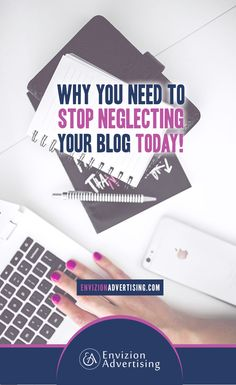 Are you neglecting your blog because you are trying too hard not to offend people? Stop NEGLECTING YOUR BLOG today: http://www.envizionadvertising.com/social-media/why-you-need-to-stop-neglecting-your-blog-today/