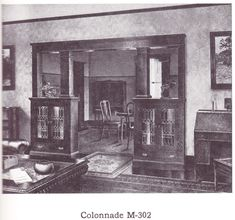 "Colonnade (room divider) published in millwork catalog in1921 by the Morgan Woodwork Organization and called ""Building with Assurance."""