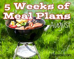 August Meal Plan - Julieverse / so many great ideas! @juliemeyerspron