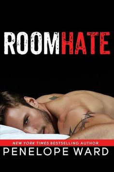 RoomHate | Penelope Ward | Feb 16 | https://www.goodreads.com/book/show/27083865-roomhate | #romance #newadult