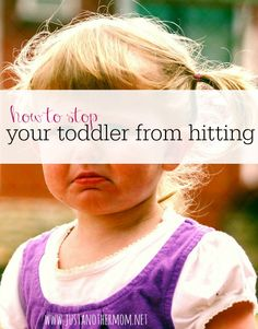 Chances are that as your toddler grows, they'll also start hitting. This is normal. Here's how to stop your toddler from hitting.