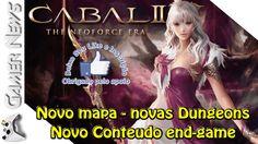 CABAL2 Lança novo conteúdo end-game | GAMER NEWS |