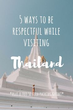 It's important when visiting a new country to be respectful. Here are 5 things you can do, to be respectful in Thailand. Click and save this pin! Thailand, Travel Thailand, Visiting Thailand, What to see in Thailand, What to do in Thailand, Things to do in Thailand, Traveling in Thailand, Being respectful in Thailand, What to wear in Thailand, What to pack for Thailand, Visiting temples in Thailand