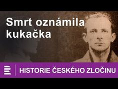 Historie českého zločinu: Smrt oznámila kukačka - YouTube Entertainment, Youtube, Movie Posters, Movies, History, Film Poster, Films, Movie, Film
