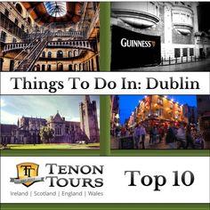 Top Ten Things to Do in Dublin - Tenon Tours