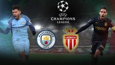 Prediksi Pertandingan bola Skor, kali ini akan mambahas pertandingan lanjutan leg kedua babak 16 besar Liga Champions, yang mempertemukan AS Monaco vs Manchester City, pada leg pertama di kandang Manchester City,