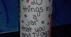 Grab a glass jar and write twenty things u and your best friend only understand inside for a gift. | See more about Glass Jars, Best Friends and Jars.
