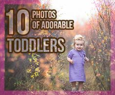 10 Photos of Adorable Toddlers In Their Element | #children #photography #inspiration  http://www.iphotocourse.com/10-photos-of-adorable-toddlers-in-their-element/