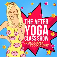Listen to the first official episode of The After Yoga Class show podcast!   Download now on iTunes or listen at Yoginiology.com