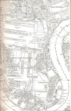 Isle of Dogs map from a 1984 GLC book, Docklands History Survey. In it the GLC listed the buildings in the Docklands area worthy of protection or conservation after the winding-up of the GLC. East End London, London Map, Old London, Old World Maps, Old Maps, London History, British History, Historical Maps, Historical Pictures