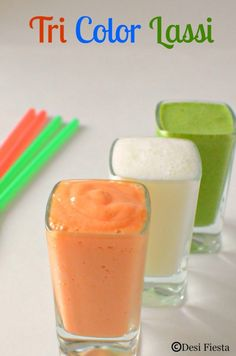 Tri color Lassi Recipe Tru Colors, Flag Colors, Chutney, Desi, Independence Day Special, Lassi Recipes, Green Grapes, Plain Yogurt, Republic Day