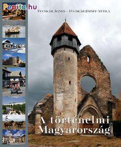 Fucskár Ágnes: A történelmi Magyarország Mount Rushmore, Mountains, Outdoor Decor, Nature, Travel, Products, Kassel, Naturaleza, Viajes