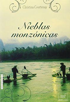 Nieblas Monzónicas (Vientos alisios) de Christina Courtenay http://www.amazon.es/dp/8415854862/ref=cm_sw_r_pi_dp_D8eZvb045N69A