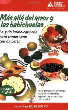 Beyond Rice and Beans / Mas alla del arroz y las habichuelas: The Caribbean Latino Guide to Eating Healthy with Diabetes (... $16.30