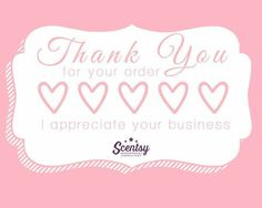 Thank you so much for your order! I really appreciate your business and hope I can help you again! Rose Guill Https://raguill.scentsy.us
