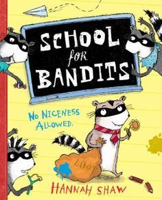 Ralph Raccoon looks perfectly normal. But he doesn't act normal at all. He's disturbingly well behaved, clean and tidy, shockingly polite, and he even brushes his teeth! Mr. and Mrs. Raccoon are worried--how will Ralph ever become a great raccoon bandit like Grandpa Cutlass or Uncle Whiskers? It's time Ralph learned some bad manners . . . at Bandit School.