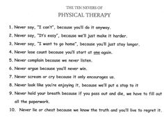 10 nevers of Physical Therapy Physical Therapy Quotes, Physical Therapist, Pta Programs, Business Writing, Medical Field, Occupational Therapy, Massage Therapy, Health Problems, Physics