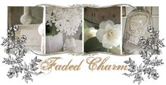 Faded  Charm Cottage Blog