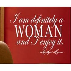 Marilyn Monroe quote I am definitely a woman wall Sayings