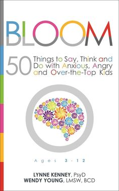 REAL parenting problems. REAL help: 50 Things to Say, Think and Do with Anxious, Angry and Over-the-Top Kids. This approach helps not only with parenting, but in dealing with people in general. Learn it and live it! Apply these concepts with spouses, bosses, co-workers, customers and MORE! A guide for human relationships! Published by @unhookedbooks