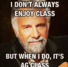 Exactly why I'm an ag major