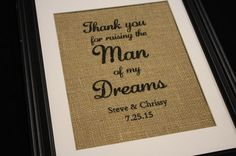 Thank You For Raising The Man Of My Dreams Burlap by MilsoMade