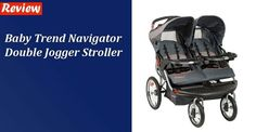 Baby Trend Navigator Double Jogger Stroller Review Baby Jogger Stroller, Best Baby Strollers, Double Strollers, Double Stroller Reviews, Your Child, Joggers, Parenting, Children, Baby Products